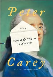 Parrot and Olivier in America by Peter Carey: Book Cover