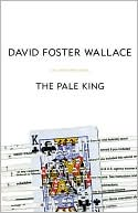 The Pale King by David Foster Wallace: Book Cover