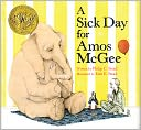 A Sick Day for Amos McGee by Philip C. Stead: Book Cover