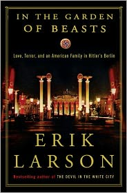 In the Garden of Beasts by Erik Larson: Book Cover