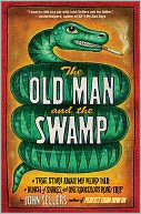 The Old Man and the Swamp by John Sellers: Book Cover